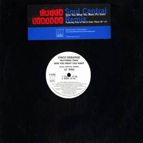 Chico Debarge - Give you what you want Soul Central remix