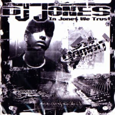 DJ Jones - In Jones we trust