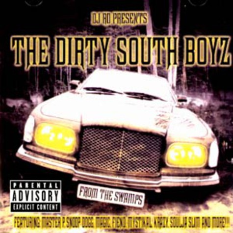 DJ Ro presents The Dirty South Boyz - From the swamps