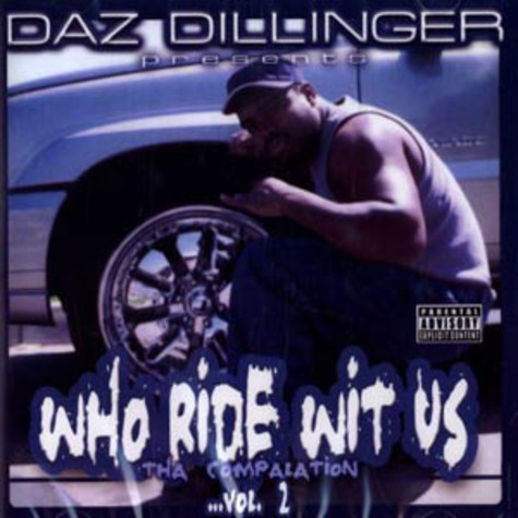 Daz Dillinger - Who ride wit us Volume 2