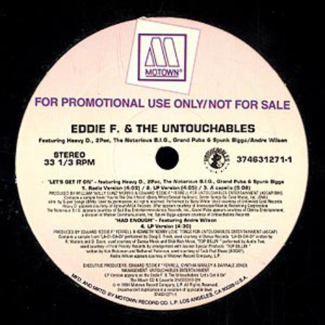 Eddie F. and the Untouchables - Let's get it on feat. Heavy D, 2Pac, Notorious B.I.G., Grand Puba & Spunk Bigga