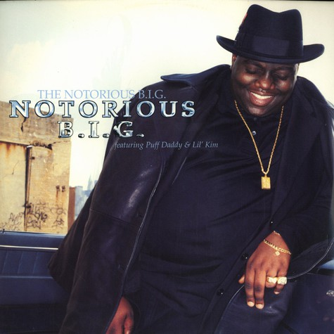 Notorious B.I.G. - Notorious b.i.g. feat. Puff Daddy & Lil Kim
