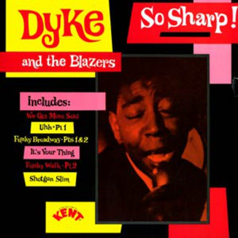 Dyke And The Blazers - So sharp !