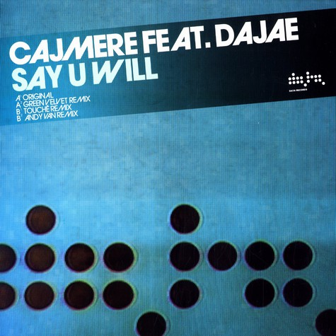 Cajmere - Say u will feat. Dajae