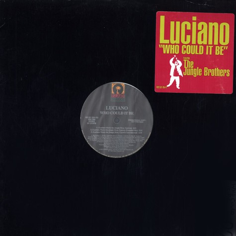 Luciano - Who could it be feat. Jungle Brothers