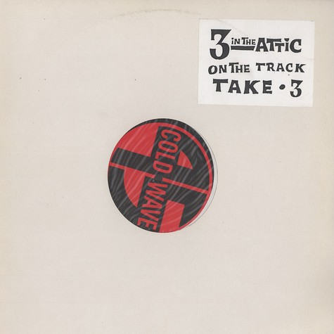 3 In The Attic - On the track