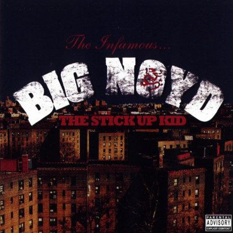 Big Noyd - The stick up kid