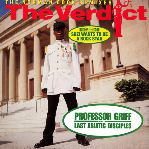 Professor Griff And The Last Asiatic Disciples - The verdict Norman Cook remix