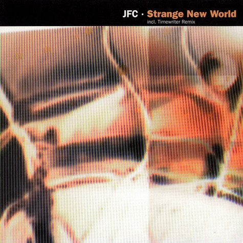 JFC - Strange new world