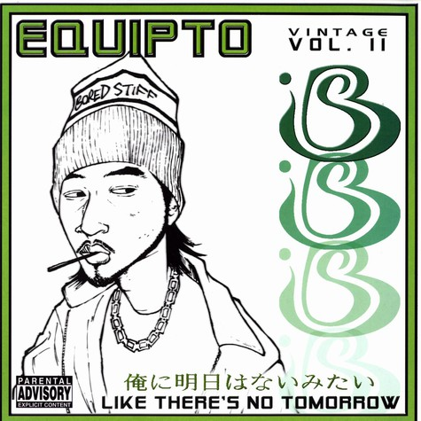 Equipto - Like there's no tomorrow