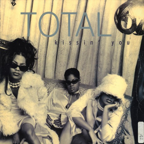 Total - Kissin you