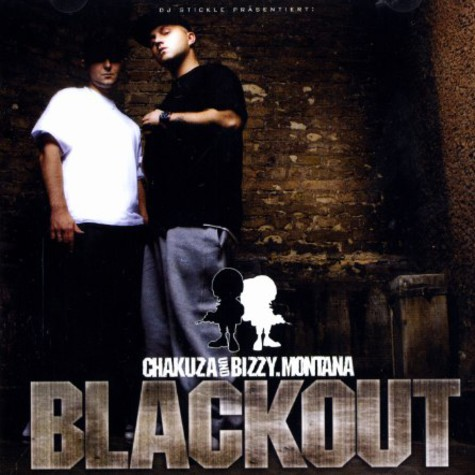 Chakuza & Bizzy Montana - Blackout