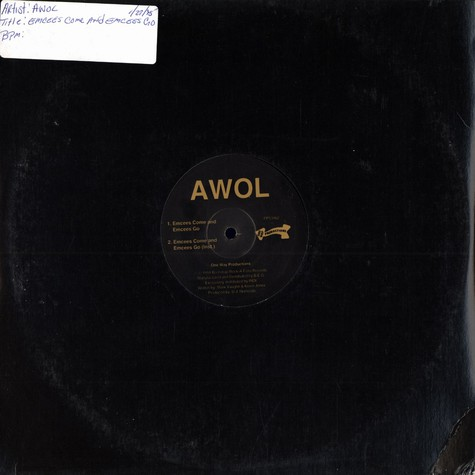 Awol - Emcees come and emcees go