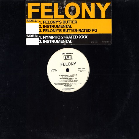 Felony - Felony's butter