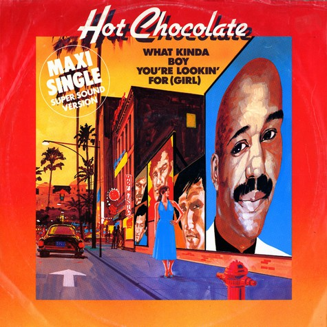 Hot Chocolate - What kinda boy you 're lookin' for (girl)