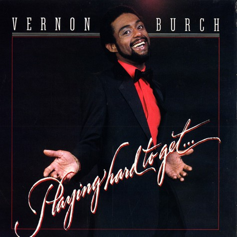 Vernon Burch - Playing hard to get