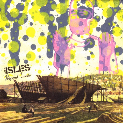Isles, The - Perfumed lands