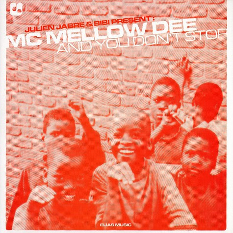 MC Mellow Dee - And you don't stop