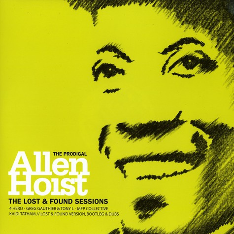 Allen Hoist - The lost and found sessions