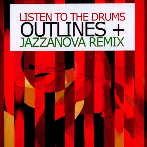 Outlines - Listen to the drums Jazzanova remix