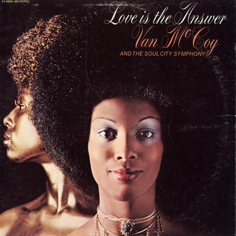 Van McCoy & The Soul City Symphony - Love is the answer