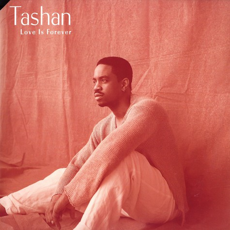 Tashan - Love Is Forever