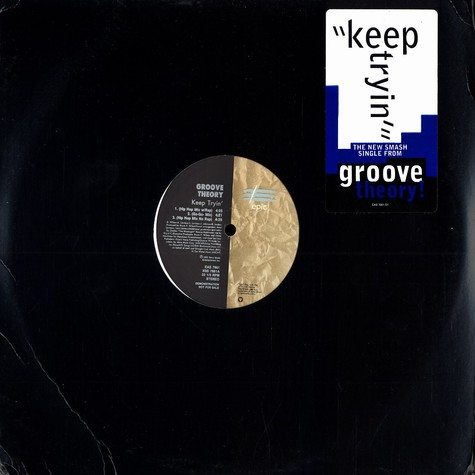 Groove Theory - Keep tryin