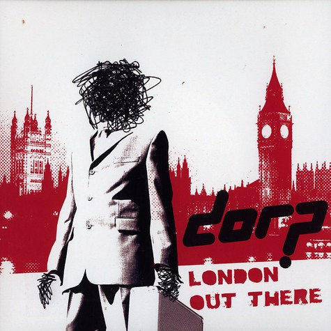 Dorp - London out there