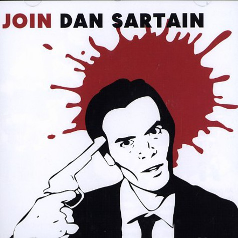 Dan Sartain - Join