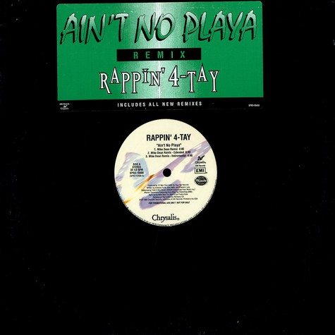 Rappin 4 Tay - Ain't no playa remixes