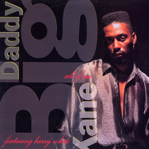 Big Daddy Kane - All of me feat. Barry White