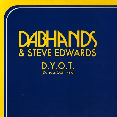 Dabhands & Steve Edwards - D.Y.O.T.