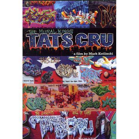 TATS Cru - The Mural Kings