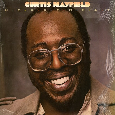 Curtis Mayfield - Heartbeat