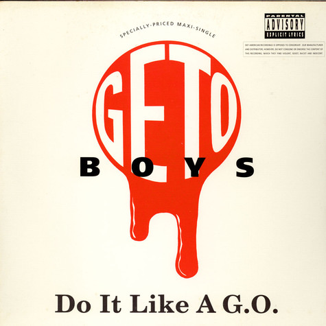 Geto Boys - Do It Like A G.O. / F#@* 'Em