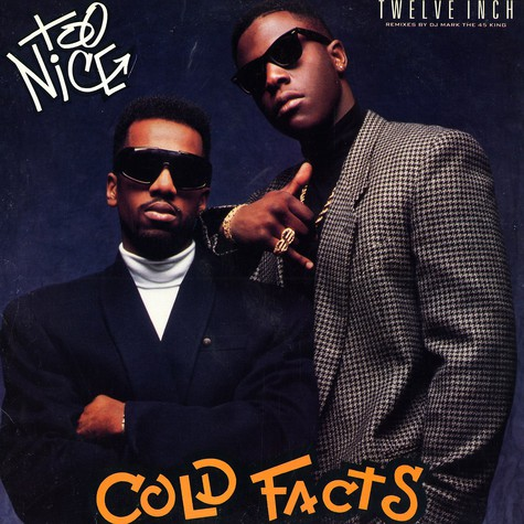 Too Nice - Cold facts