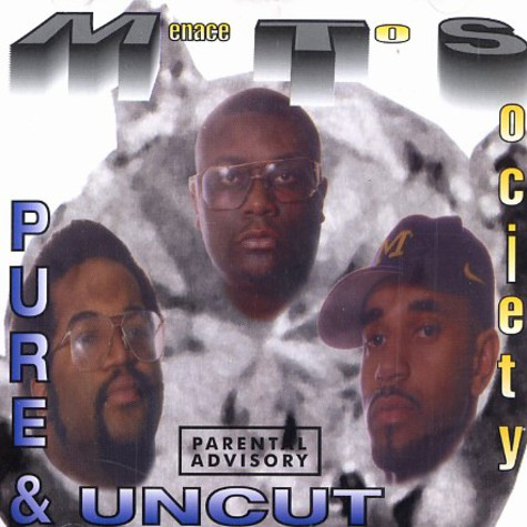 MTS (Menace To Society) - Pure & uncut