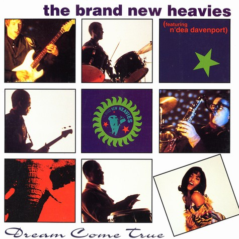 Brand New Heavies, The - Dream come true feat. N'Dea Davenport