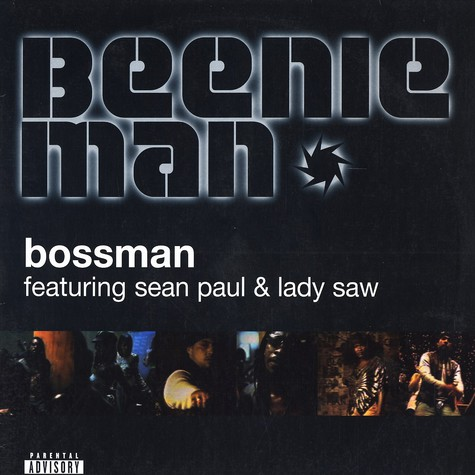 Beenie Man - Bossman feat. Lady Saw & Sean Paul