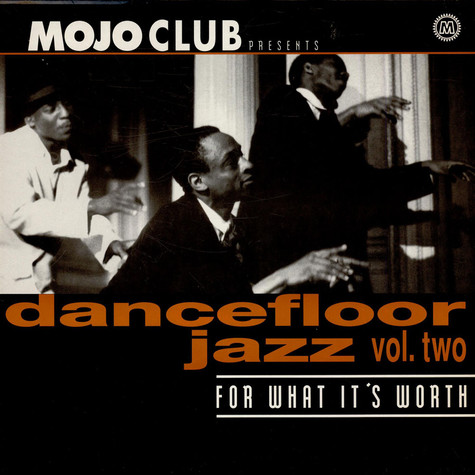 Mojo Club - Dancefloor jazz volume 2