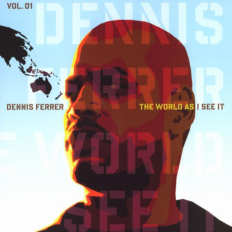 Dennis Ferrer - The world as i see it part 1