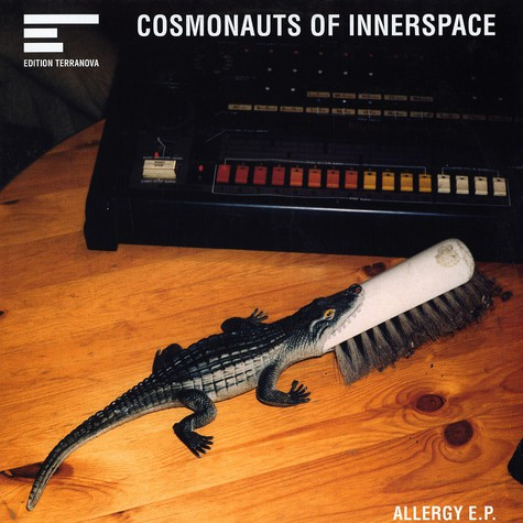 Cosmonauts Of Innerspace - Allergy EP