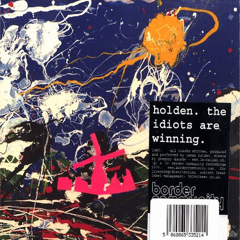James Holden - The idiots are winning