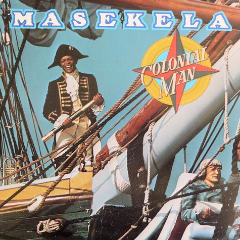Hugh Masekela - Colonial Man