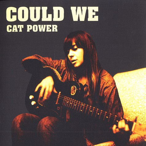 Cat Power - Could we