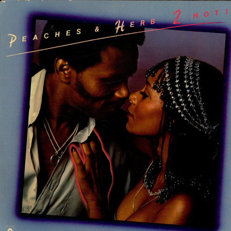 Peaches & Herb - 2 Hot!