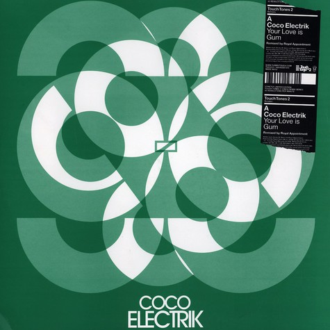 Coco Electrik / Tom Vek - Your love is gum remix / if i had changed my mind remix