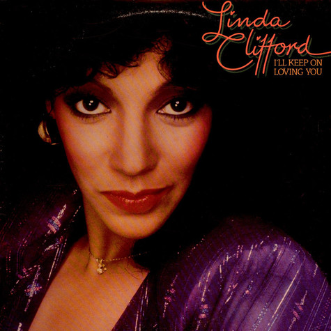 Linda Clifford - I'll Keep On Loving  You