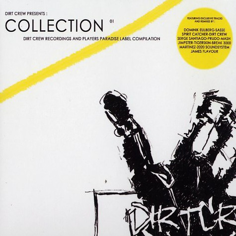 Dirt Crew presents - Collection  01