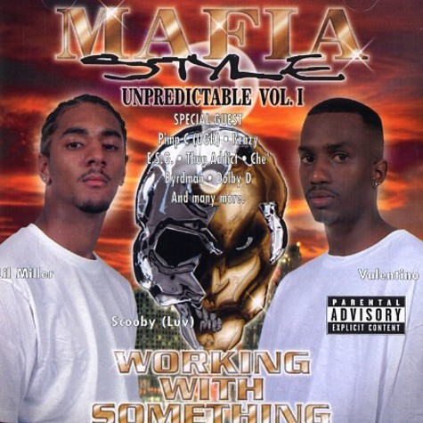Mafia Style - Unpredictable Volume 1 - working with something